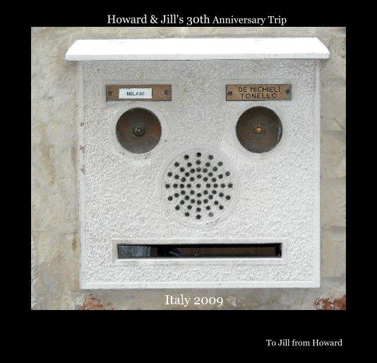 View Howard & Jill's 30th Anniversary Trip by To Jill from Howard
