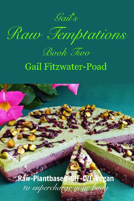 View Gail's Raw Temptations Two by Gail Fitzwater-Poad