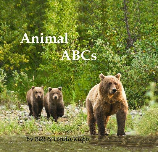 View Animal ABCs by Bill & Linda Klipp