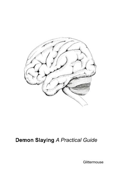View Demon Slaying; A Practical Guide by Glittermouse