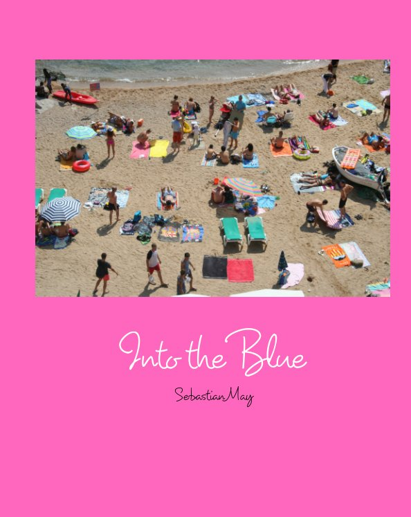 View Into the Blue (limited edition) by Sebastian May
