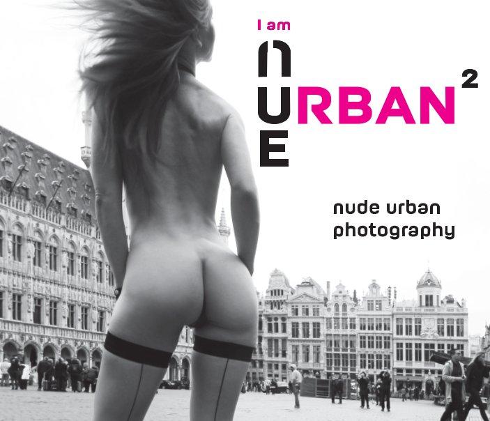 View I am (n)u(e)rban 2 Hardcover by Vienna Love