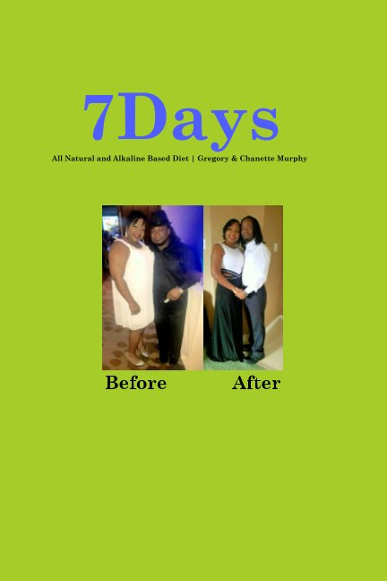 View 7Days by Gregory J Murphy, Chanette D Murphy