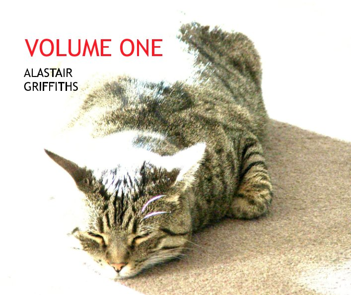 View VOLUME ONE by Alastair Griffiths