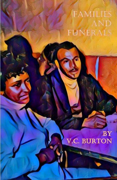 Bekijk Families and Funerals op VC Burton