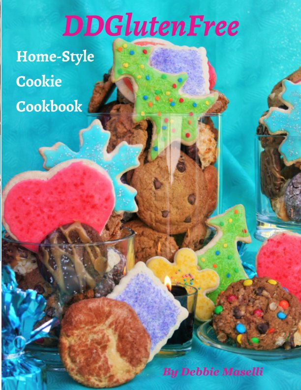 View DDGlutenFree Home-Style Cookie Cookbook by Debbie Maselli