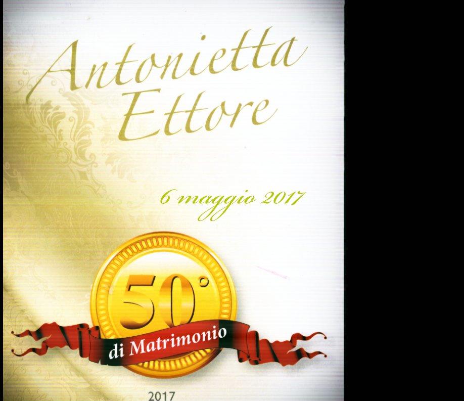 50 Anni Di Matrimonio By Francesco Giangregorio Blurb Books Canada