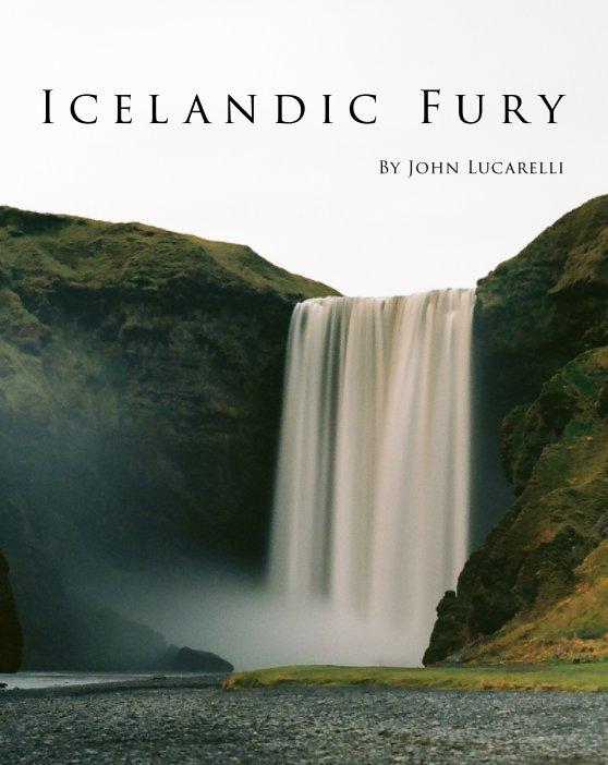 View Icelandic Fury by John Lucarelli