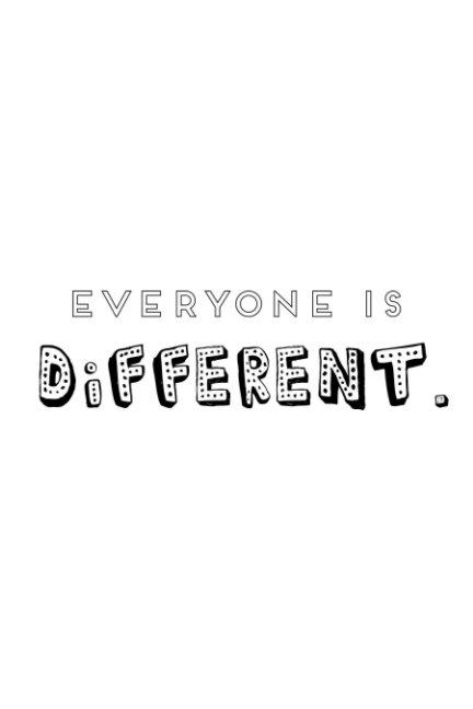Bekijk Everyone is Different op Tilly Wirihana