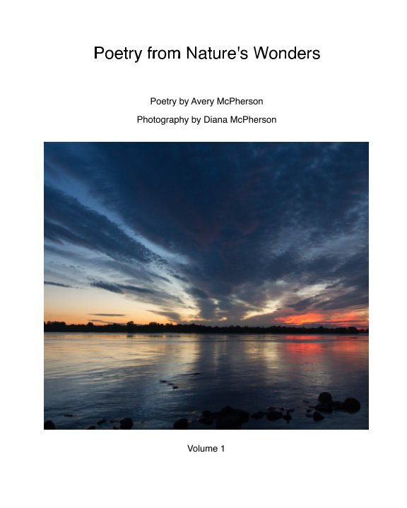 View Poetry from Nature's Wonders by Avery & Diana McPherson