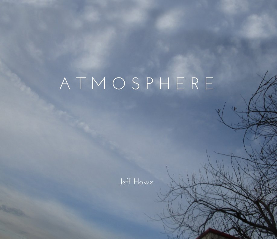 View Atmosphere by Jeff Howe