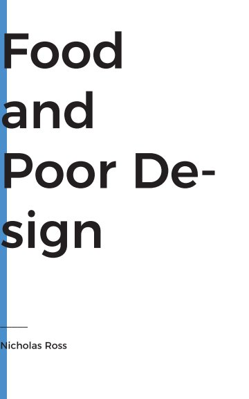 View Food and Poor Design by Nicholas Ross