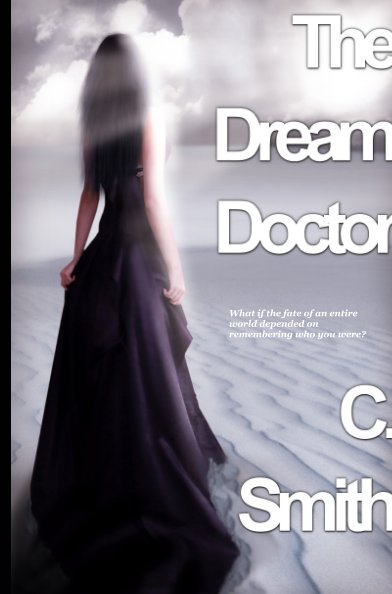 View The Dream Doctor by Chelsea Smith