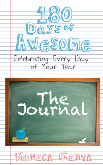 View 180 Days of Awesome- The Journal by Monica Genta