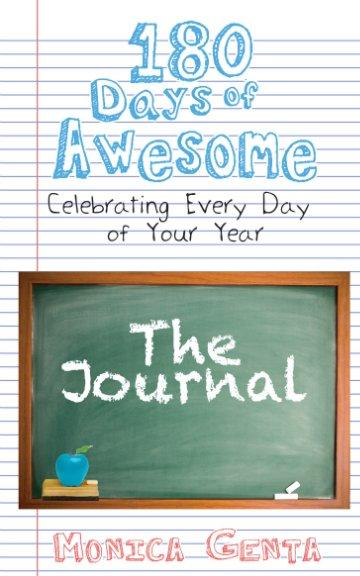 Ver 180 Days of Awesome- The Journal por Monica Genta