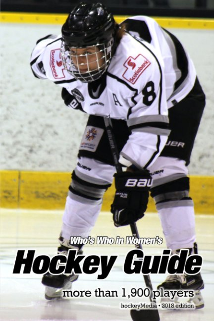 View (Past edition) Who's Who in Women's Hockey Guide by Richard Scott