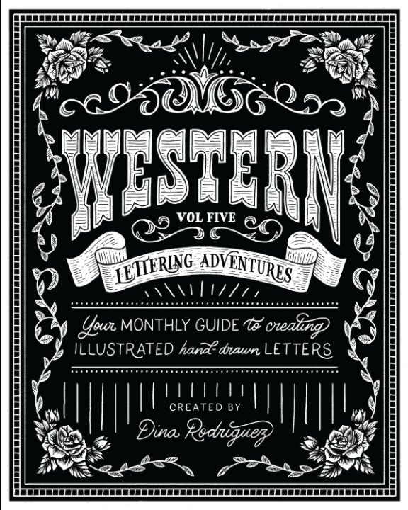 View Vol 5 Western Lettering Adventures by Dina Rodriguez