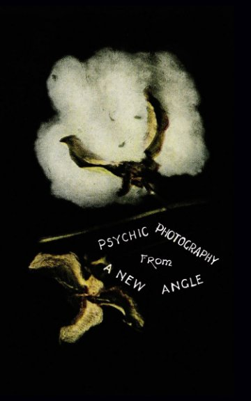 View Psychic Photography From A New Angle by Eryk Salvaggio