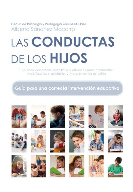 Ver LAS CONDUCTAS DE LOS HIJOS por Alberto Sánchez Macarro