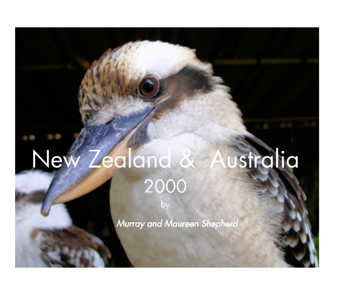 View New Zealand and Australia, 2000 by Murray and Maureen Shepherd