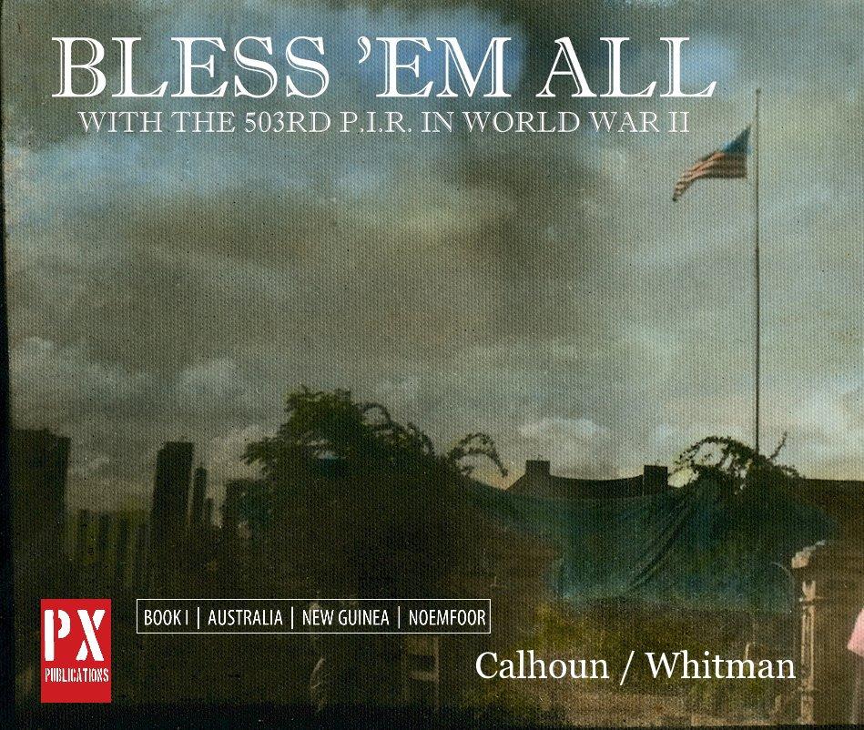 View Bless 'em All by Calhoun / Whitman