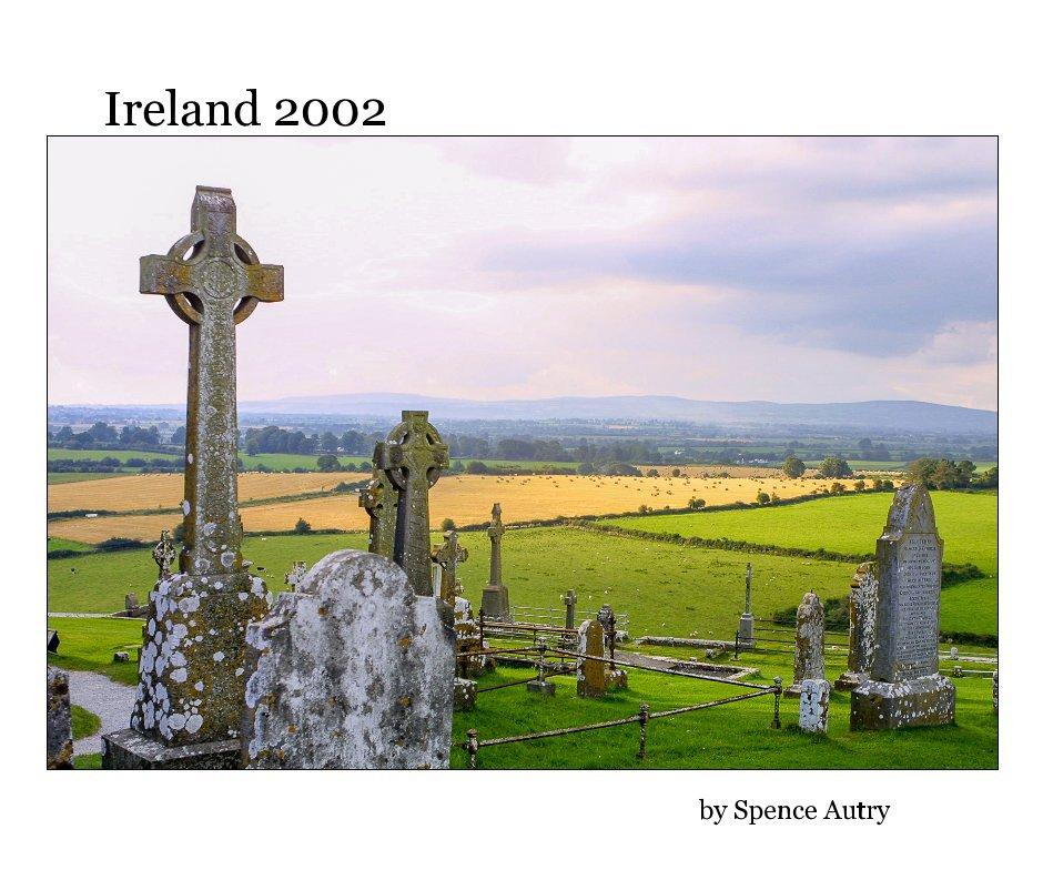 Bekijk Ireland 2002 op Spence Autry