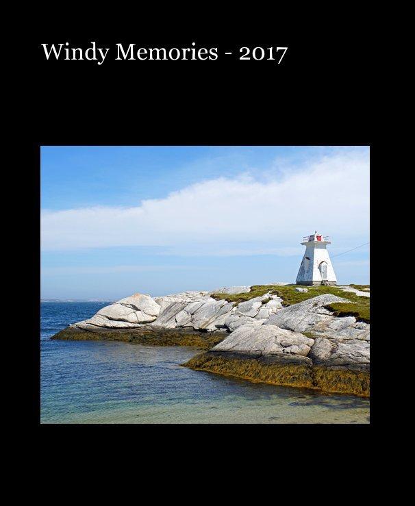 Bekijk Windy Memories - 2017 op Dennis G. Jarvis