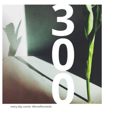 300 nach Anne Pannecke anzeigen