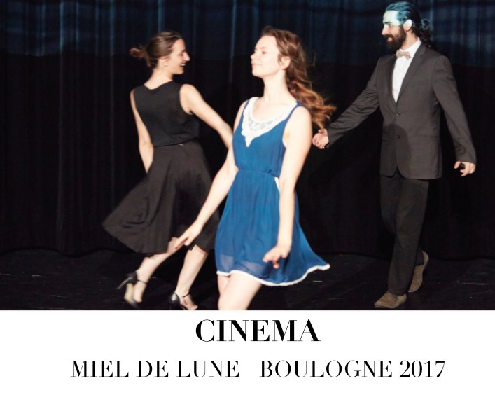 View CINEMA by MIEL DE LUNE   BOULOGNE 2017