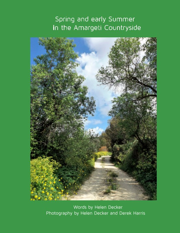 Visualizza Spring in the Amargeti Countryside di Helen Decker, Derek Harris
