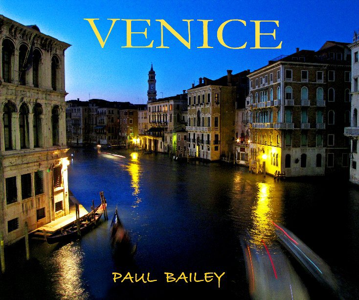 View VENICE by PAUL  BAILEY
