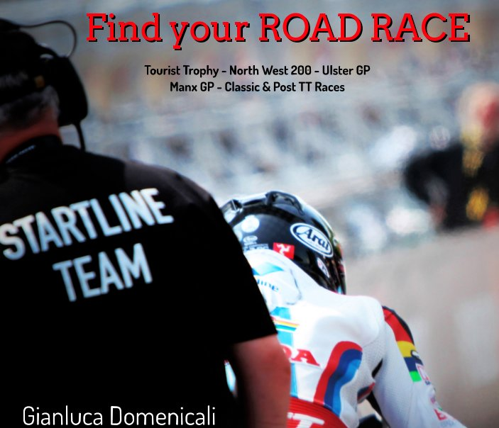 View Find Your ROAD RACE by Gianluca Domenicali