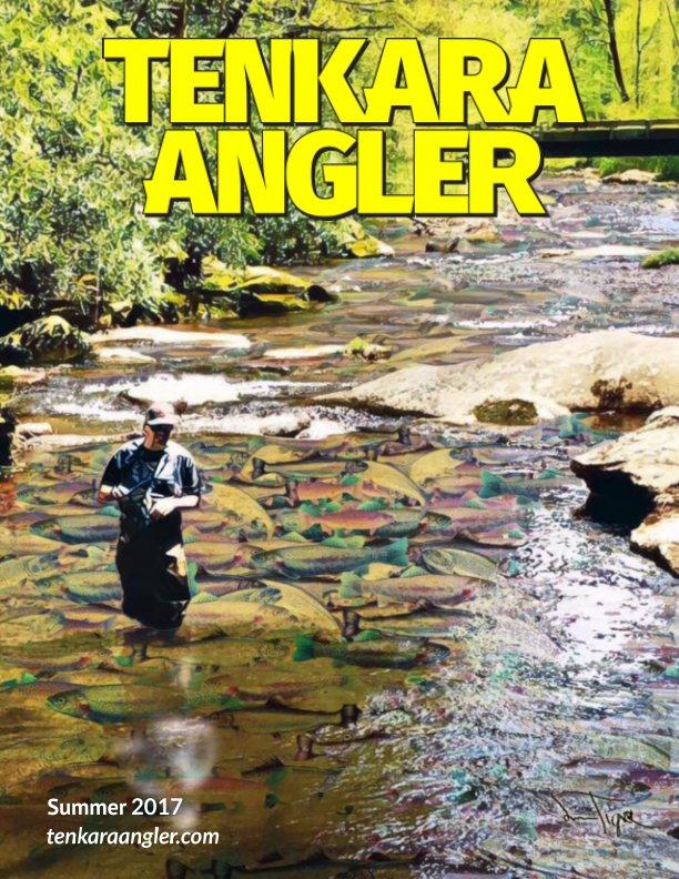 View Tenkara Angler (Premium) - Summer 2017 by Michael Agneta