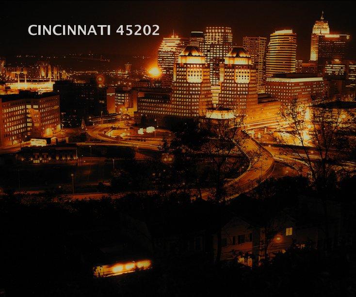 View CINCINNATI 45202 by J. Michael Skaggs