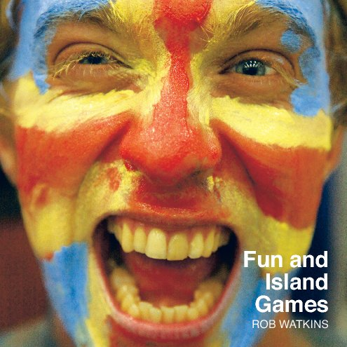 View Fun and Island Games by Rob Watkins