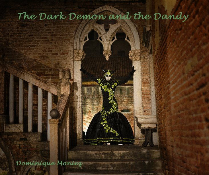 View The Dark Demon and the Dandy by Dominique Moniez