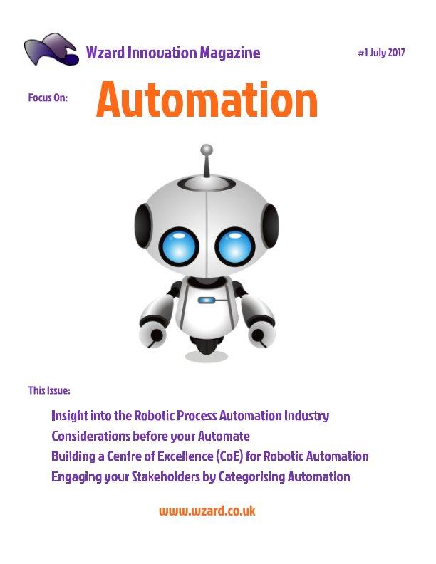 Bekijk Wzard Innovation Magazine #1: AUTOMATION op Rob King