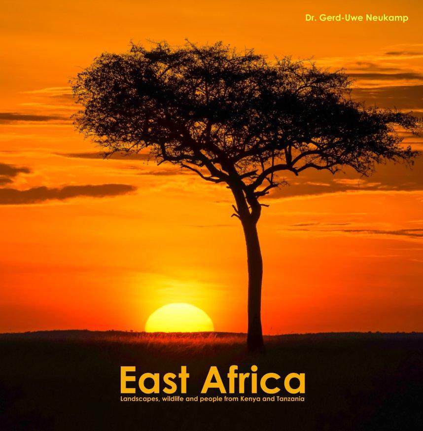 View East Africa by Dr. Gerd-Uwe Neukamp