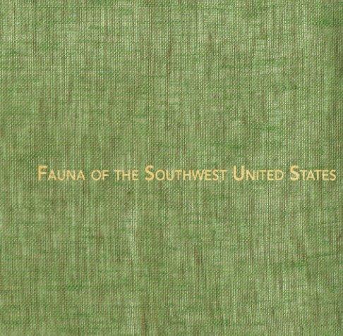 Fauna of the Southwest United States nach Christina Taylor anzeigen
