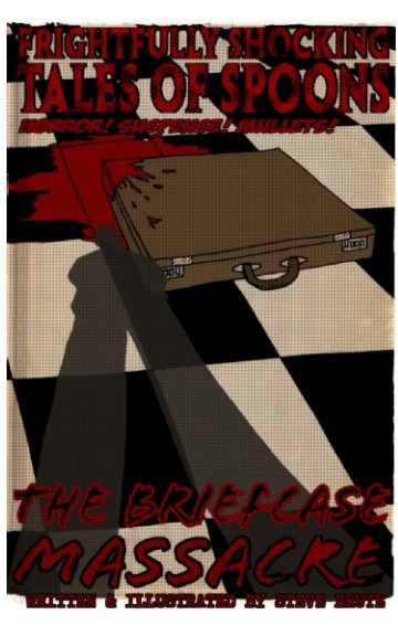 View The Briefcase Massacre by Steve Brute