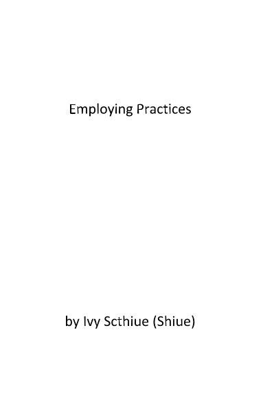 Ver Employing Practices por Ivy Scthiue (Shiue)