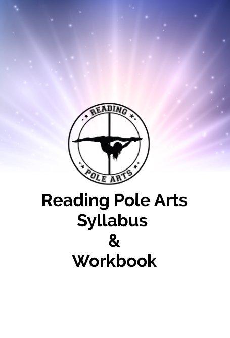 Bekijk Reading Pole Arts Syllabus and Workbook op Brooke Hoyt