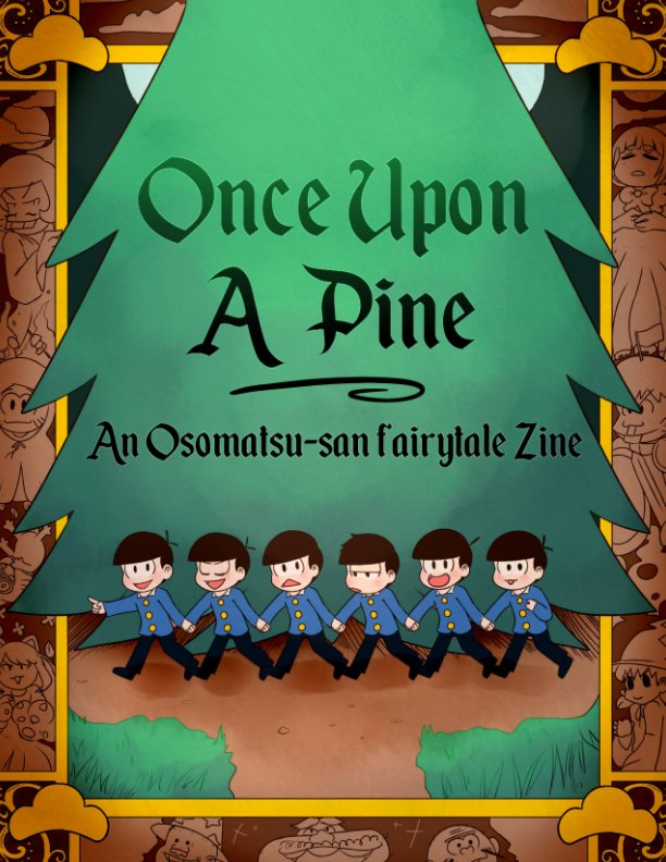 View Once Upon A Pine by Fairytalematsu