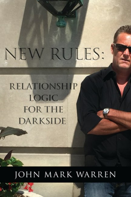 View New Rules by John Mark Warren