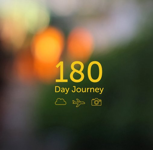 View 180 Day Journey by Mikko Walamies
