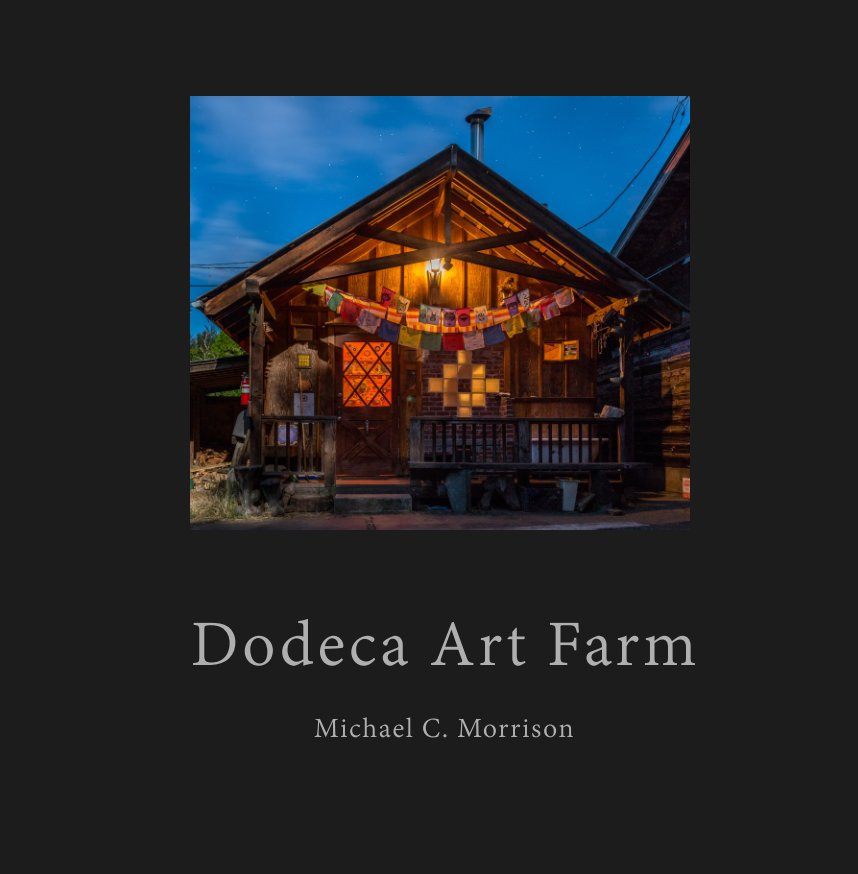 View Dodeca Art Farm by Michael C. Morrison