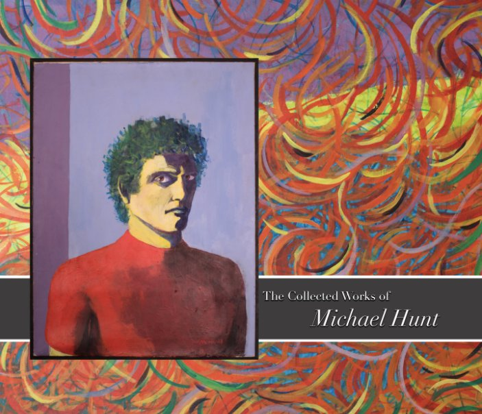 View The Collected Works of Michael Hunt by Susan Hunt