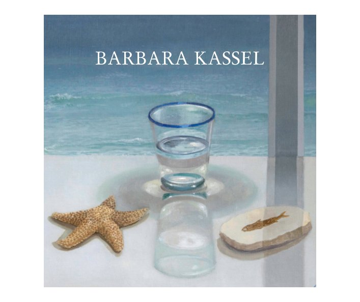 View In the Despoiled and Radiant Now by Barbara Kassel