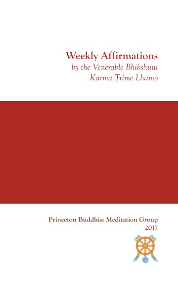 View Weekly Affirmations by Trime Lhamo