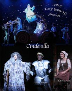 Cary Grove High School Presents Cinderella - Entertainment photo book
